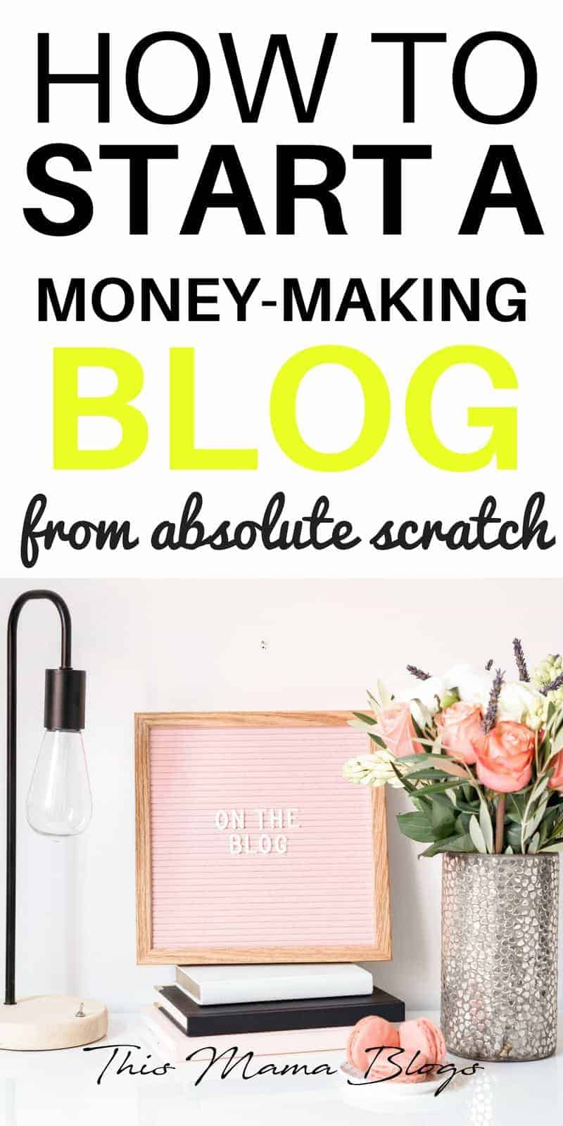 How to Start a Blog from Absolute Scratch