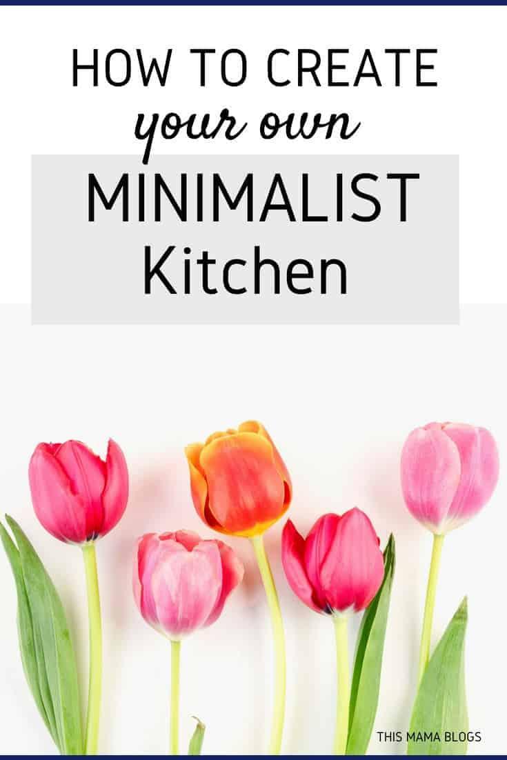 How to create your own Minimalist kitchen? Here are simple tips! #minimalism #minimalstkitchen #declutter #declutteringideas #declutterandorganize #declutteringhome