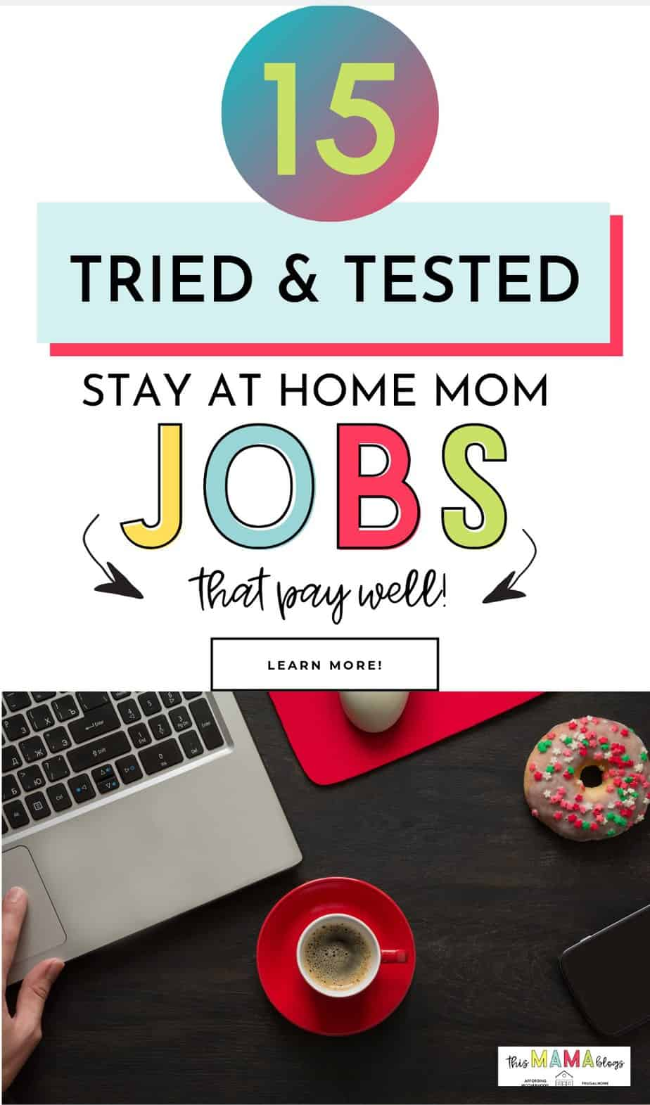 What are the best stay at home mom jobs? How do you find legitimate work from home jobs that pay well? Check out this list of the best work at home jobs for moms to make money from home!